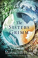 The Sisters Grimm (The Sisters Grimm, #1).