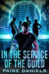 In the Service of the Guild: The Singularity Wars