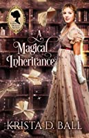 A Magical Inheritance (Ladies Occult Society, #1)
