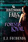 Forever Loyal (Havenwood Falls #27)