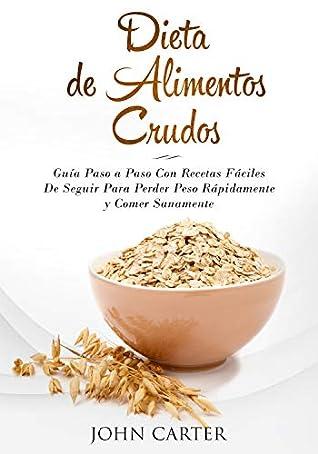 Dietas para bajar de peso rapido y saludable in spanish