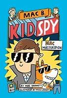 Mac Mästerspion (Mac B., Kid Spy #1)