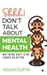 Shhh! Don't Talk About Mental Health