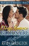 Cheesy Romance with the Billionaire (Bluebonnets & Billionaires #5)