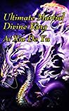 Ultimate Martial Divine King: volume 1