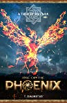 Rise of the Phoenix (A Tale of Hayara, #1)