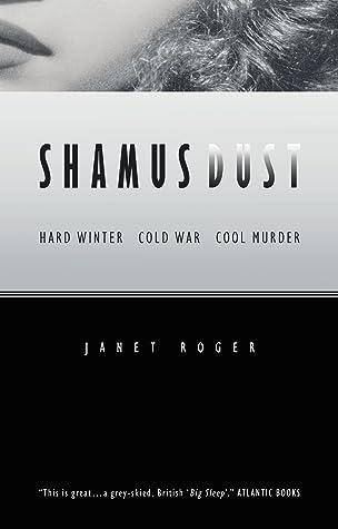 Shamus Dust by Janet Roger