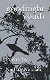 Goodnight Youth: Poems