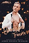 Beautiful Trauma (Queen City Rogues #3)