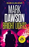 Bright Lights (John Milton #15)
