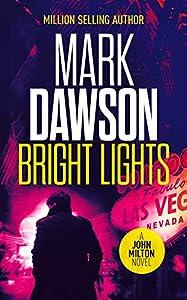 Bright Lights (John Milton #15)