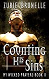 Counting His Sins (My Wicked Prayers, #2)