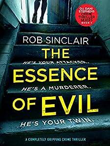 The Essence of Evil (D.I. Dani Stephens, #1)