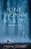 One Woman Falling (Whispers of Grace Book 1)