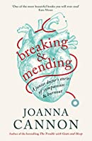 Breaking and Mending: A memoir of burnout, recovery and the journey to become a doctor