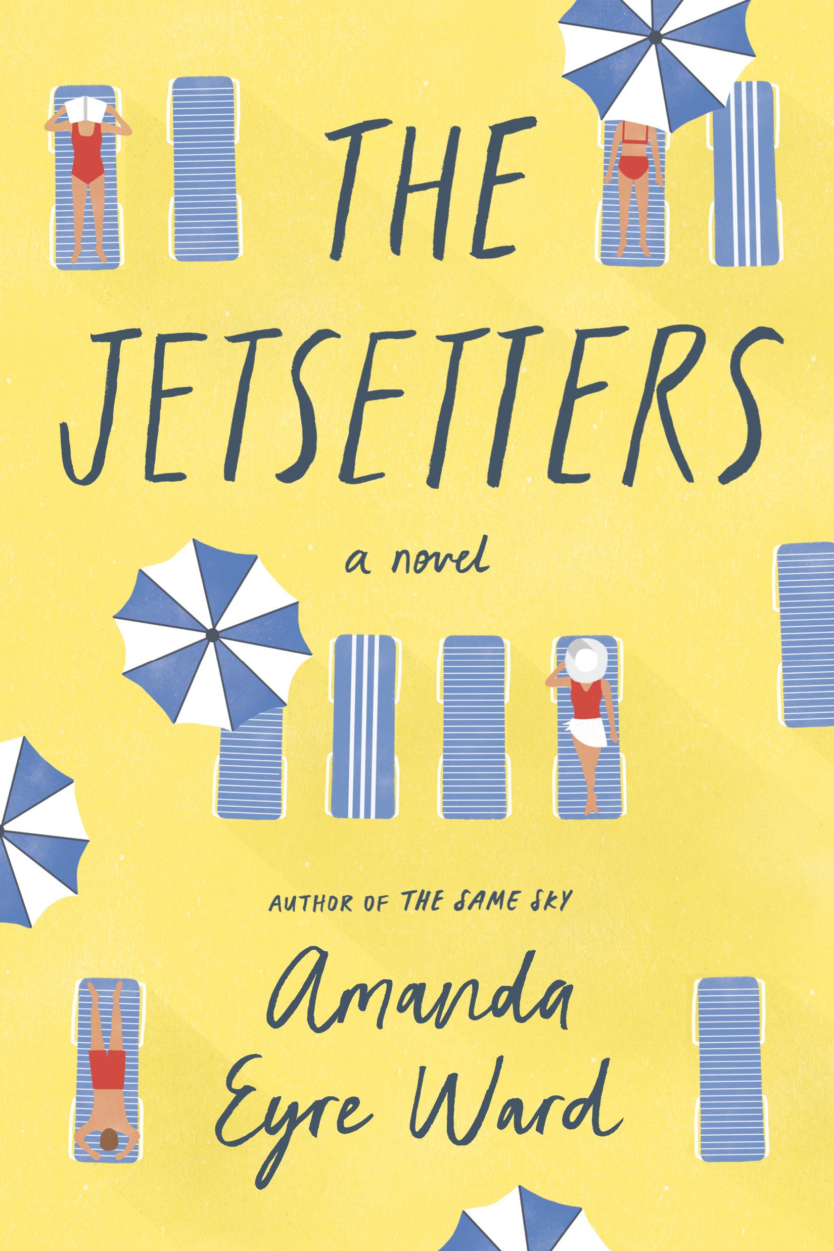 The Jetsetters - Amanda Eyre Ward