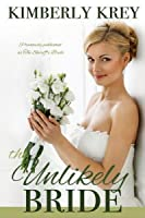 The Unlikely Bride: A Sweet Country Romance