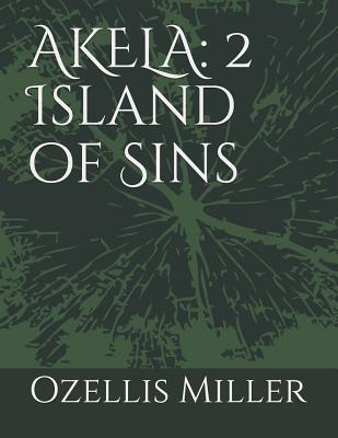 Akela 2: Island Of Sins Ozellis Miller