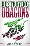 Destroying Dragons (The Beast Tale Scrolls Book 3)