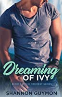 Dreaming of Ivy: Book 8 in the Fircrest Series
