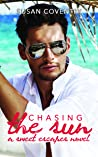 Chasing the Sun (Sweet Escapes #2)