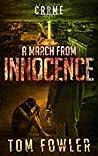 A March from Innocence: A C.T. Ferguson Crime Novel (The C.T. Ferguson Mystery Novels Book 6