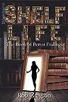 Shelf Life: The Book of Better Endings