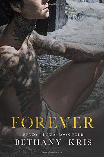 Bethany-Kris - Renzo + Lucia 3.5 - Forever
