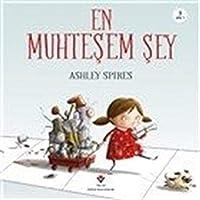 En Muhtesem Sey. Translated by Özlem Köroglu