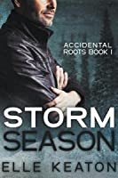 Storm Season (Accidental Roots, #1)