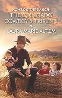 Home on the Ranch: The Colorado Cowboy's Triplets (Cowboy SEALs, #8)