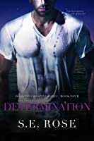 Determination (Deceitful Destiny Series Book 4)