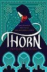 Thorn by Intisar Khanani