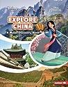 Explore China: A Mulan Discovery Book