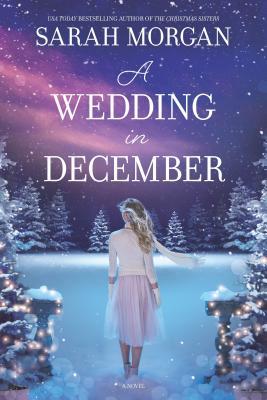 A Wedding in December: A Christmas Romance