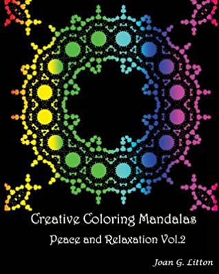 Creative coloring mandalas Peace and Relaxation Vol.2: A ...