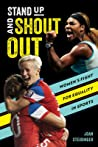 Stand Up and Shout Out by Joan Steidinger