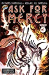 Ask For Mercy Season Two #1 (of 5): The Center of Everything That Is (comiXology Originals)