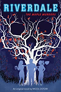The Maple Murders (Riverdale, #3)