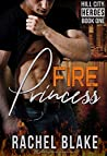 Fire Princess (Hill City Heroes, #1)