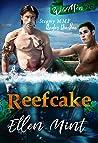 Reefcake (Wild Menage, #1)