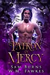 Patron of Mercy (Lords of the Underworld #3)