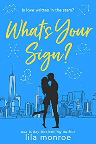 What's Your Sign? (Cupids #2)