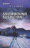 Snowbound Suspicion (Eagle Mountain Murder Mystery: Winter Storm Wedding #2)