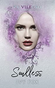Soulless (The Privileged of Pembroke High, #2)