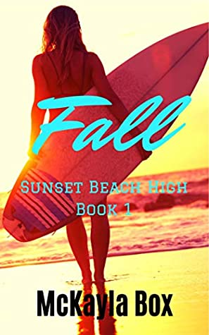 Fall (Sunset Beach High, #1)