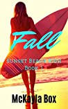Fall (Sunset Beach High, #1)