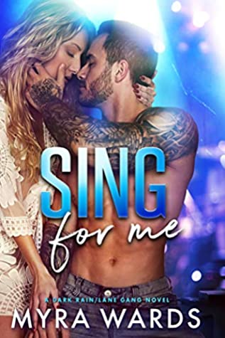 Sing for Me by Myra Wards