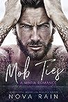 Mob Ties: A Bad Boy Mafia Romance (Book One)