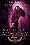 Nightgrove Academy Book One
